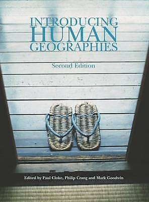 Introducing Human Geographies by Mark Goodwin, Paul Cloke, Philip Crang...