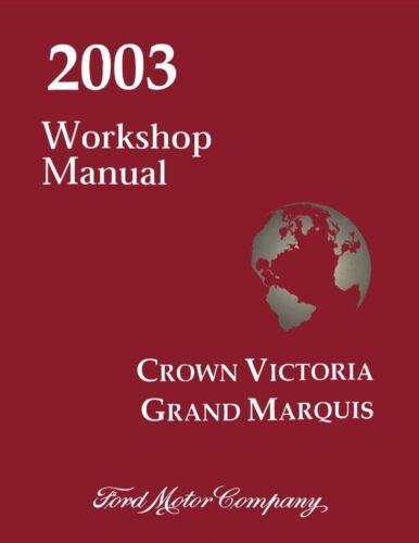 Mercury Grand Marquis Shop Service Repair Manual 2003 Ford Crown Victoria