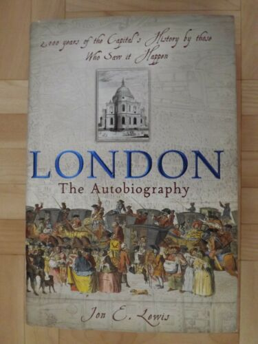 1 of 1 - LONDON The Autobiography 2000 Years of the Capitals History Hardback NEW RRP £25