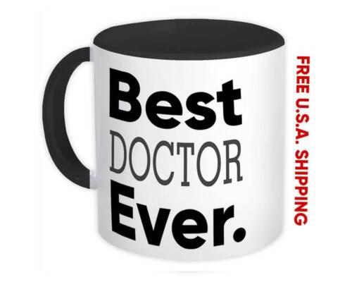 Gift Mug Occupation Office Work Christmas Birthday Grad Best DOCTOR Ever