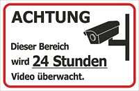 Schild 24 Stunden Videoüberwachung Kamera 15x20 - 40x60cm Sicherheit Hinweis