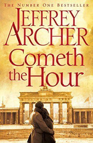 1 of 1 - Cometh the Hour (The Clifton Chronicles) by Archer, Jeffrey 1447252195 The Cheap