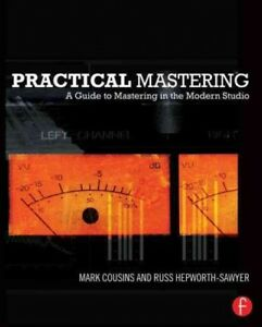 Practical-Mastering-A-Guide-to-Mastering-in-the-Modern-Studio-Paperback-by