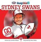 Sydney Swans by Lorraine Wilson (Paperback, 2015)