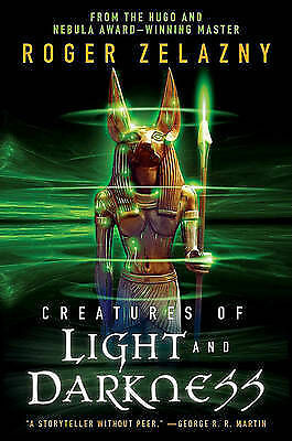 Creatures of Light and Darkness by Roger Zelazny (Paperback / softback)
