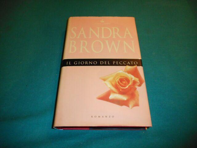 Sandra Brown IL GIORNO DEL PECCATO Sperling&Kupfer Editori 1999