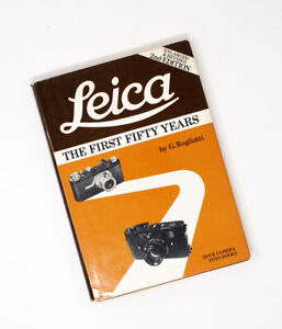 Leica-The-First-Fifty-Years-by-G-Rogliatti-2nd-Edition-1977-HC-DJ-Illustrated