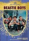 Beastie Boys by Dennis Abrams (Hardback, 2007)
