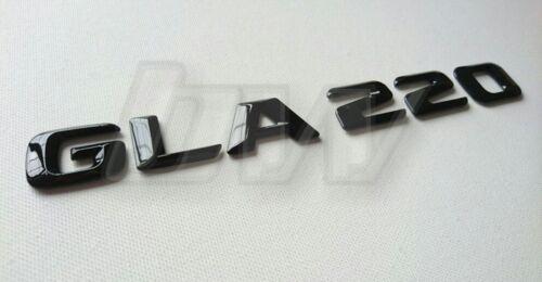 GLA220 CUSTOM GLOSS BLACK REAR BADGE LETTERING MERCEDES BENZ 200 220 250 CDI