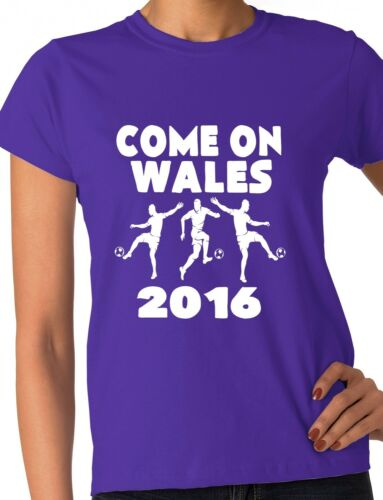 Euro 2016 Football Come On Wales Ladies T-Shirt Size S-XXL