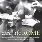 Cafe Life Rome: A Guidebook to the Cafes and Bars of the Eternal City by Roger Paperno, Joseph Wolff (Paperback, 2002)