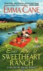 Ever After at Sweetheart Ranch: A Valentine Valley Novel by Emma Cane (Paperback, 2015)