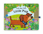 Pull-out Pals: Little Pup by Pan Macmillan (Board book, 2008)