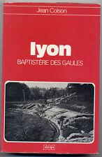 JEAN COLSON, LYON : BAPTISTÈRE DES GAULES (1975)
