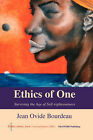 Ethics of One by Jean Ovide Bourdeau (Paperback, 2004)