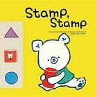 Stamp, Stamp by Mi-Rang Eom (Hardback, 2015)