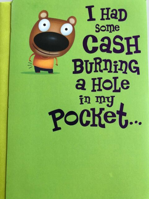Funny Birthday Card About Cash Burning A Hole In My Pocket American Greetings