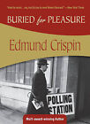 Buried for Pleasure by Edmund Crispin (Paperback / softback)
