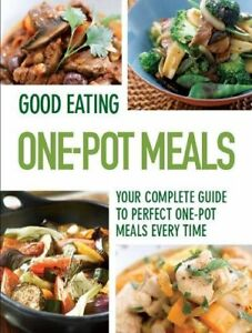 1445466112-Paperback-Good-Eating-One-Pot-Very-Good