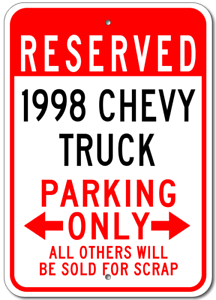 1998 98 CHEVY TRUCK Parking Sign