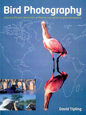 1 of 1 - Bird Photography: Choosing the Best Destinations, Planning a Trip, Taking Great