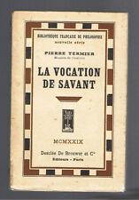 LA VOCATION DE SAVANT PIERRE TERMIER DESCLEE DE BROUWER 1929