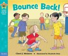 Bounce Back 9781575424576 by Cheri J Meiners Hardback