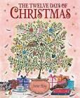 The Twelve Days of Christmas by Jane Ray (Hardback, 2011)