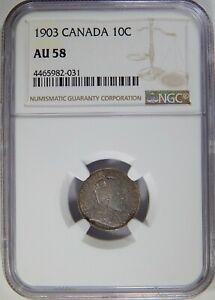 1903 Canada Ten Cents NGC AU-58 SILVER 10C