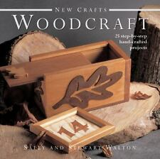 New Crafts: Woodcraft: 25 step-by-step hand-crafted projects