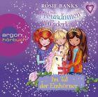 Drei Freundinnen im Wunderland 02: Im Tal der Einhörner von Rosie Banks (2013)