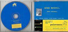 ALEX BRITTI CD single SONO CONTENTO  2 tracce 2001