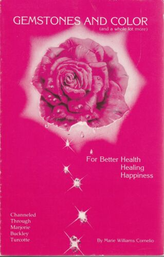 Gemstones-and-Color-Turcotte-1987-Health-Healing-Happiness-Reference