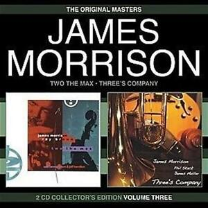 JAMES-MORRISON-Two-The-Max-amp-Three-039-s-Company-2CD-NEW