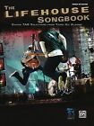 The Lifehouse Songbook: Guitar Tab Selections from Three Hit Albums by Alfred Publishing Co., Inc. (Paperback / softback, 2009)