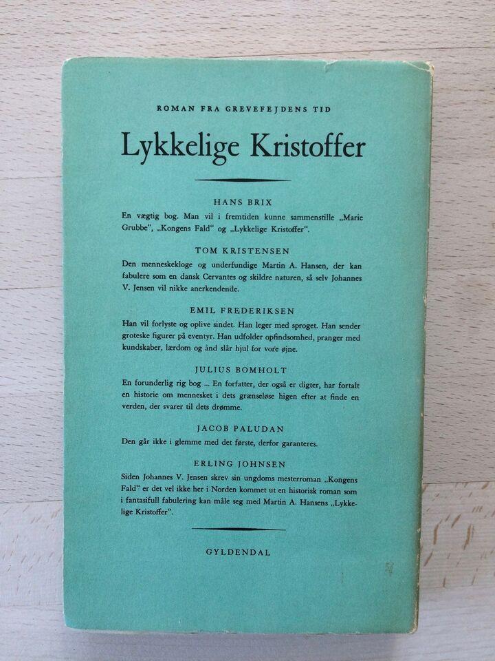 Lykkelige Kristoffer, Martin A Hansen, genre: roman