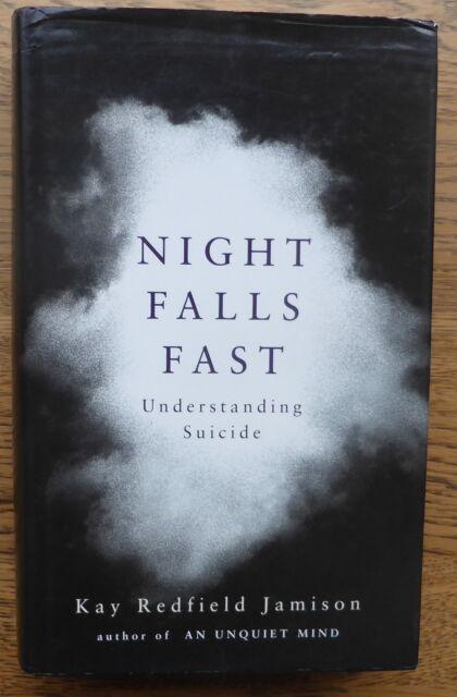 Night Falls Fast-Understanding Suicide-Kay Jamison hardback in dustjacket V Good