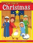 The Story of Christmas: Coloring and Activity Book by Kim Mitzo Thompson, Twin Sisters(r), Karen Mitzo Hilderbrand (Paperback / softback, 2016)