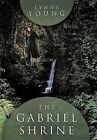 The Gabriel Shrine by Lynne Young Hardcover Book English