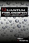 Quantum Philosophy Meanings Answers Promises a Spiritual Outlet 9781456717001