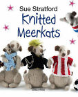 Knitted Meerkats by Sue Stratford (Paperback, 2013)