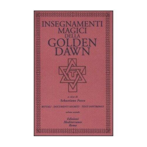 LIBRO INSEGNAMENTI MAGICI DELLA GOLDEN DAWN - VOLUME 2