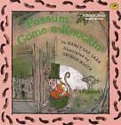 Possum Come A-Knockin' by Nancy Van Laan (Hardback, 1992)