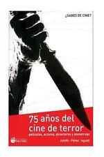 Cine de Terror : Un Siglo Asustando a Los Espectadores by Adolfo Perez Agusti...