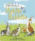 The Wonderful Habits of Rabbits by Templar Publishing (Paperback, 2016)