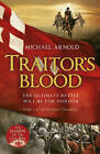 Traitor's Blood: Book 1 of the Civil War Chronicles by Michael Arnold (Paperback, 2011)