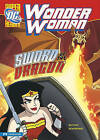 Wonder Woman: Sword of the Dragon by Laurie S Sutton (Hardback, 2010)
