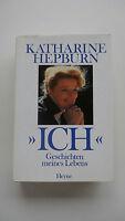 Katharine Hepburn - Ich - Geschichten Meines Lebens