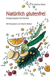 Natuerlich-glutenfrei-Zoeliakie-und-Sprue-Ernaehrung-Bettina-Pabel-2006