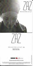 CD CARTONNE CARDSLEEVE COLLECTOR 1 TITRE ZAZ ÉBLOUIE PAR LA NUIT (RAPHAEL) 2012
